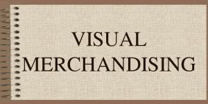 Corsi Visual Merchandising: cosa bisogna sapere?